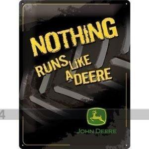 Nostalgic Art Retro Metallijuliste John Deere Nothing Runs Like A Deere 30x40 Cm